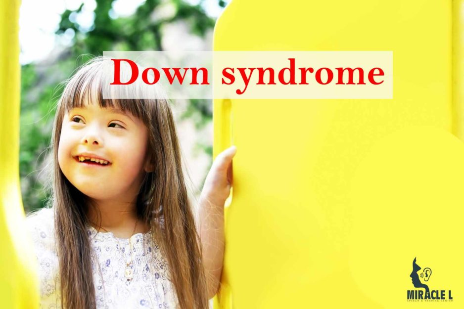 Down Syndrome: Speech therapy